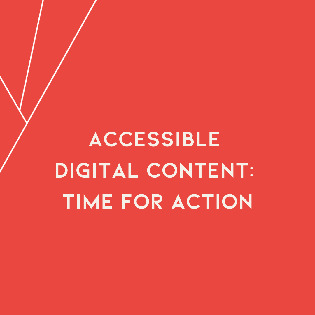 red tile with white font. States, accessible digital content: time for action